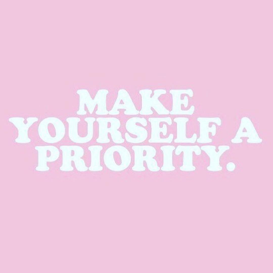"""Make yourself a priority"" pink sign"